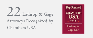 Lathrop Gage Recognized as a Leading Law Firm by Chambers USA