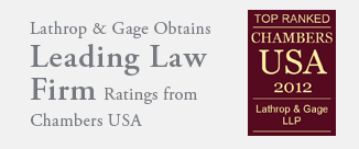 Lathrop & Gage Obtains Leading Law Firm Ratings from Chambers USA